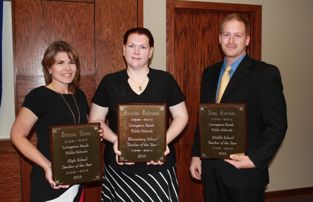 The Livingston Parish Teacher of the Year winners were honored by the district this month.  Pictured left to right are:  High School Teacher of the Year Delanea Gates, Live Oak High School; Elementary Teacher of the Year Amanda Robinson, Doyle Elementary; and Middle School Teacher of the Year Troy Glorioso, Springfield Middle School.